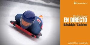 World Cup de Bobsleigh y Skeleton Innsbruck En Directo