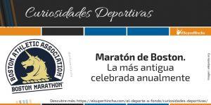 Maratón de Boston, la más antigua celebrada anualmente