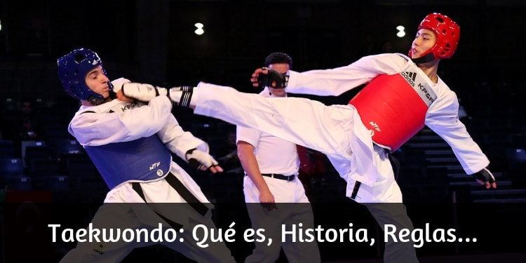 Taekwondo: Qué es, Historia, Reglas...