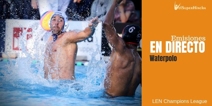 Final 8 LEN Champions League de Waterpolo En Directo