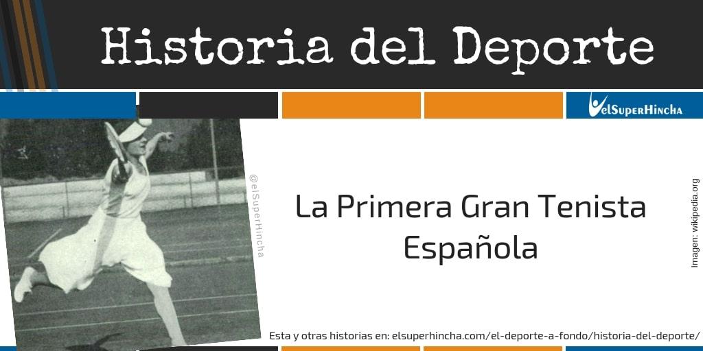 La Primera Tenista Española de fama internacional