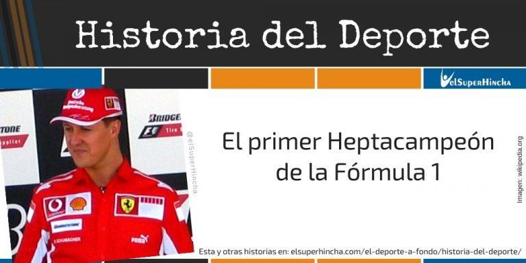 Michael Schumacher. El primer heptacampeón de la Fórmula 1