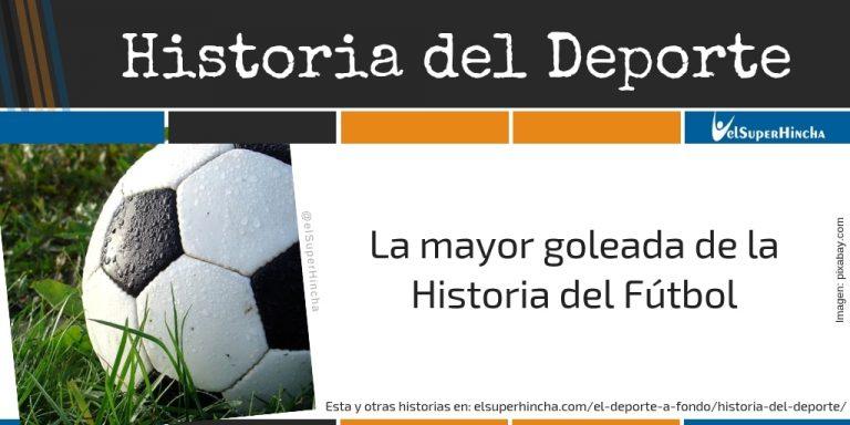 La mayor goleada de la historia del fútbol