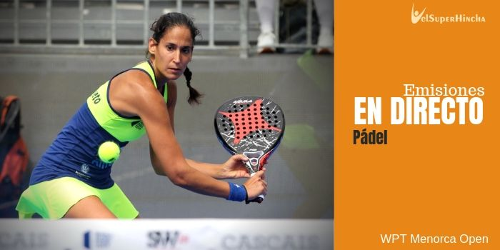 World Padel Tour Menorca Open 2019 En Directo