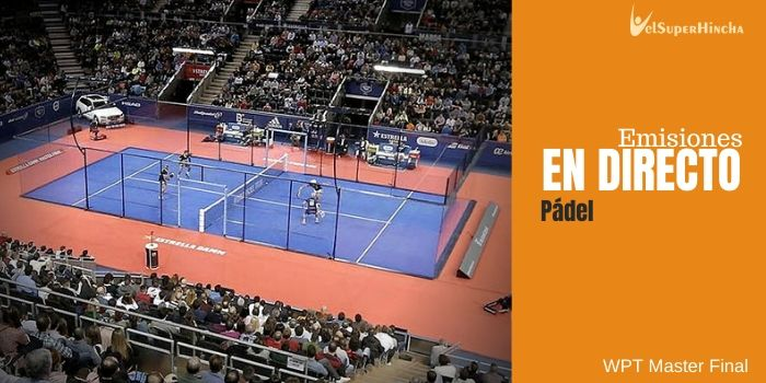 World Padel Tour Master Final 2019 En Directo
