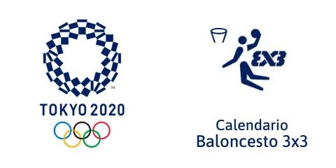 Calendario Baloncesto 3x3 Tokio 2020