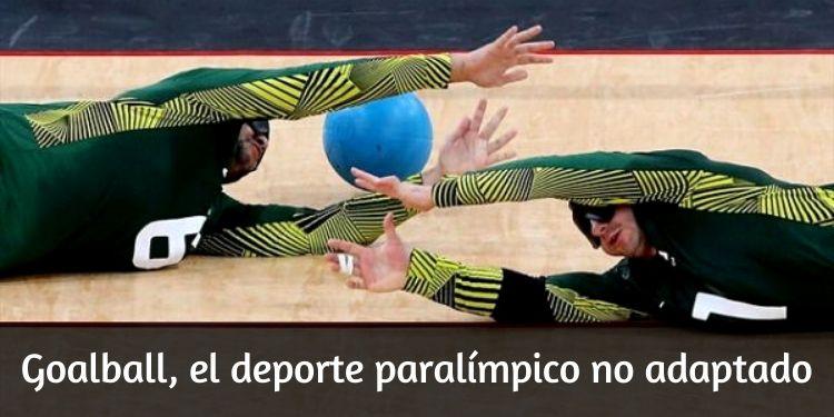 Goalball, el deporte paralímpico no adaptado