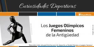 Juegos Hereos, los Juegos Olímpicos Femeninos de la Antigüedad