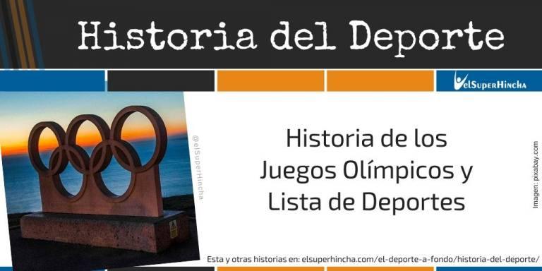Historia de los Juegos Olímpicos y Lista de Deportes Olímpicos