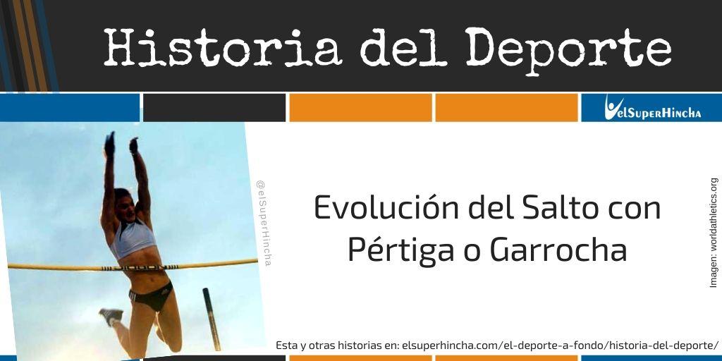 Evolución del Salto con Pértiga o Garrocha (Historia)
