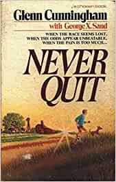 """Portada de """"Never Quit"""", libro de Glenn Cunningham"""
