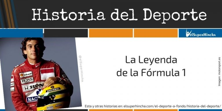 Ayrton Senna. La Leyenda de la Fórmula 1