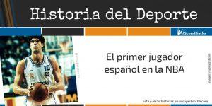 Fernando Martín, el primer jugador español en la NBA
