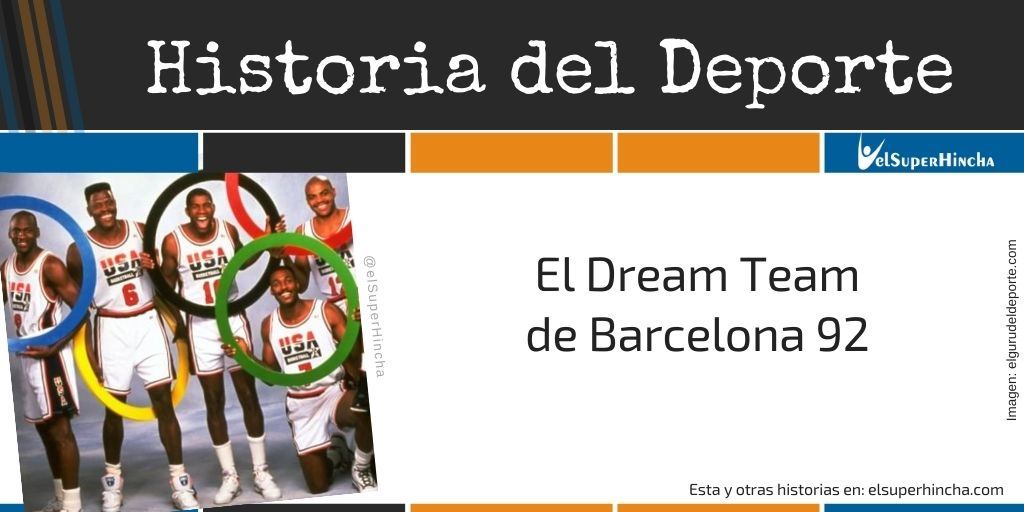 El Dream Team de Barcelona 92