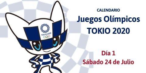 Calendario Tokio 2020 del Sábado 24 de Julio (Día 1)