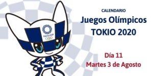 Calendario Tokio 2020 del Martes 3 de Agosto (Día 11)