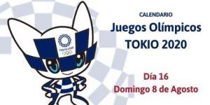 Calendario Tokio 2020 del Domingo 8 de Agosto (Día 16)