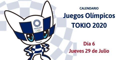 Calendario Tokio 2020 del Jueves 29 de Julio (Día 6)